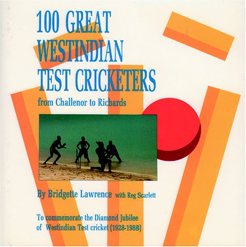 9781870518659: 100 Great West Indian Cricketers