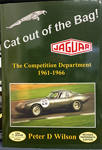 9781870519465: Cat Out of the Bag!: Jaguar - the Competition Department 1961-1966