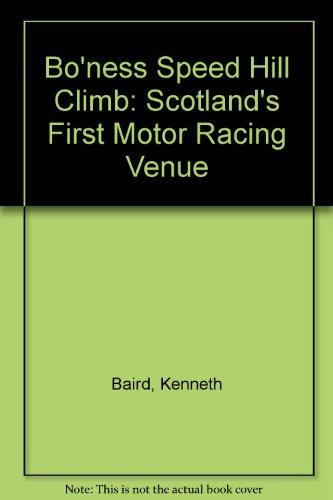 9781870519748: Bo'ness Speed Hill Climb: Scotland's First Motor Racing Venue