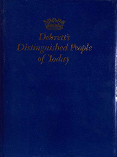 Debrett's Distinguished People of Today: Edited By Patricia Ellis