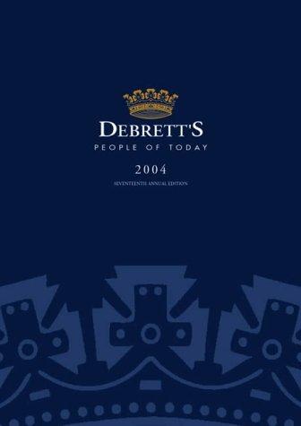Debrett's People of Today 2004