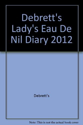Debrett's Lady's Eau De Nil Diary 2012 (1870520661) by Debrett's