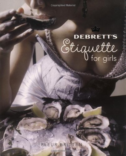 9781870520874: Debrett's Etiquette for Girls