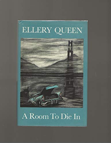 A Room To Die In: Queen, Ellery