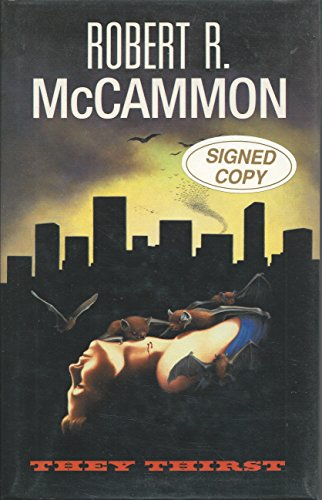 THEY THIRST.: McCammon, Robert R.
