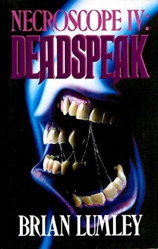 NECROSCOPE IV: DEADSPEAK: Lumley, Brian