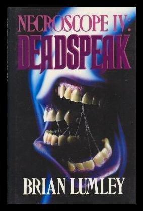 NECROSCOPE IV: DEADSPEAK: Lumley, Brian.