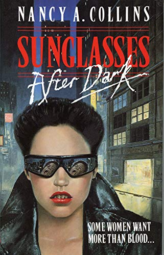 Sunglasses after Dark: Collins, Nancy A.