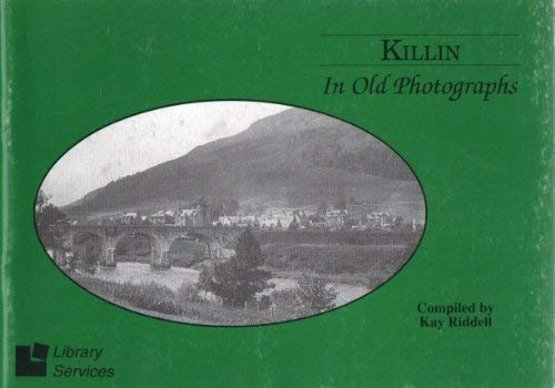 9781870542258: Killin in Old Photographs