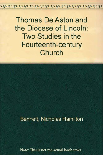 Thomas De Aston and the Diocese of: Bennett, Nicholas Hamilton,