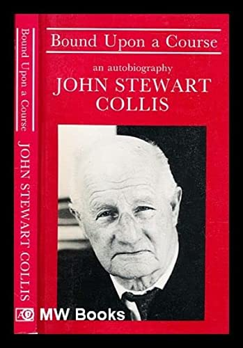 9781870567961: Bound Upon a Course