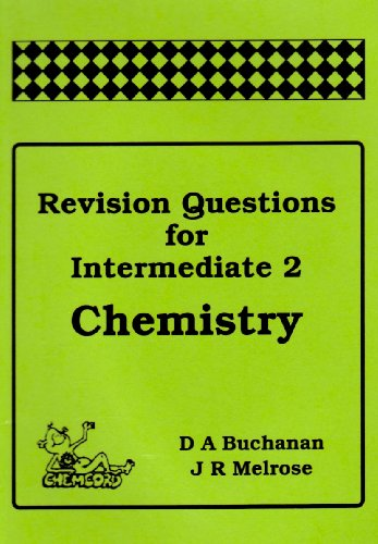 9781870570701: Revision Questions for Intermediate 2 Chemistry