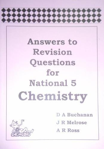 9781870570930: Answers to Revision Questions for National 5 Chemistry