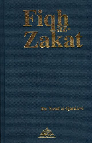 9781870582124: Fiqh Az Zakat: A Comparative Study: The Rules, Regulations and Philosophy of Zakat in the Light of the Quran and Sunna