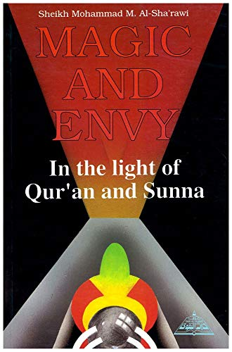 9781870582131: Magic and Envy in the Light of Qur'an and Sunna