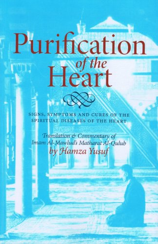 9781870582971: Purification of the Heart: Signs, Symptoms and Cures Af the Spiritual Diseases of the Heart