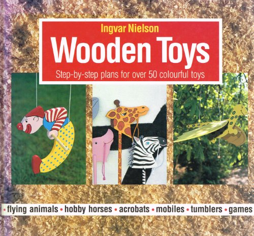 9781870586054: Wooden Toys : Step-By-Step Plans for over 50 Colourful Toys
