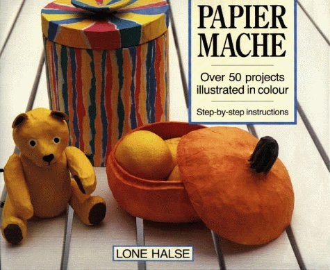 9781870586092: Papier Mache: Over 50 Projects Illustrated in Colour