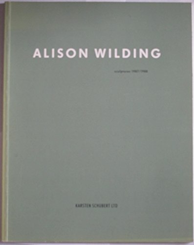 9781870590082: Alison Wilding - sculptures 1987/1988