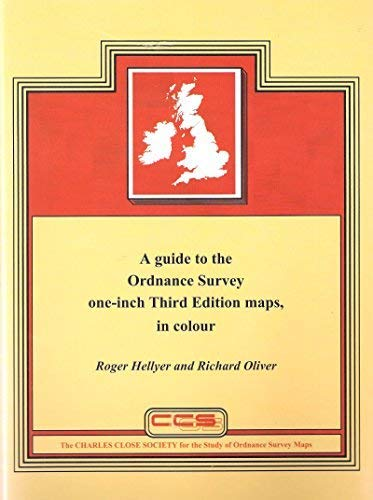 A Guide to the Ordnance Survey One-inch Third Edition Maps,in Colour: England and Wales, Scotland...