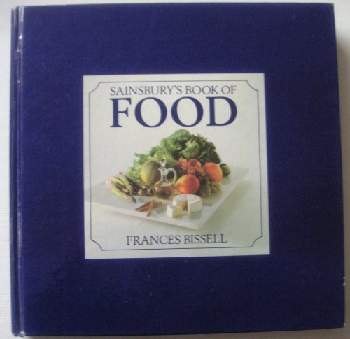 9781870604031: SAINSBURY'S BOOK OF FOOD.