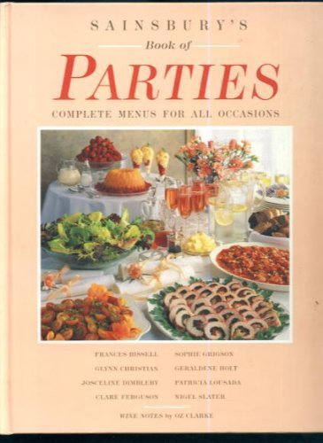 Book Of Parties (Sainsbury Cookbook Series): Frances Bissell,Glynn Christian,Josceline
