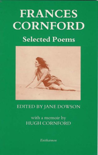 Selected Poems (1870612876) by Cornford, Francis MacDonald; Conrford, Frances