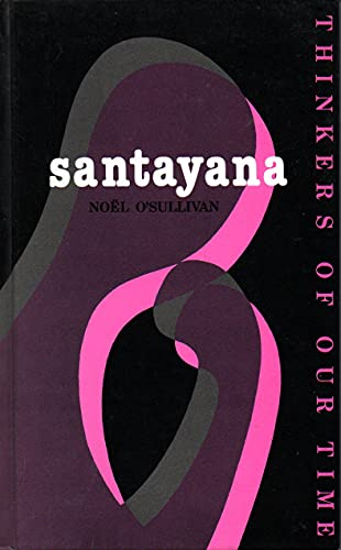 9781870626330: Santayana (Thinkers of Our Time S.)