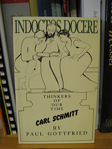 Carl Schmitt (Thinkers of Our Time)