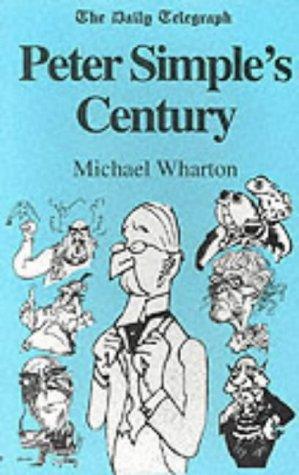 Peter Simple's Century: Wharton, Michael