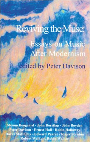 9781870626545: Reviving the Muse: Essays on Music After Modernism