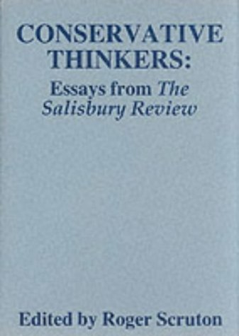 "9781870626606: Conservative Thinkers: Essays from the ""Salisbury Review"""