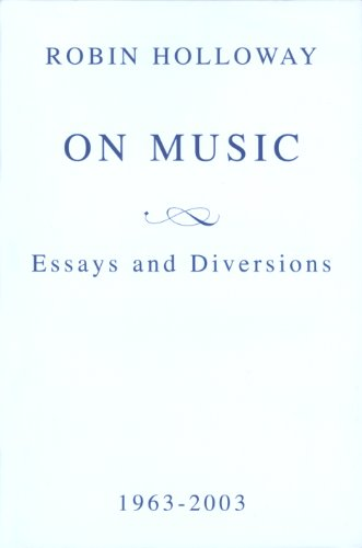 9781870626743: On Music: Essays and Diversions