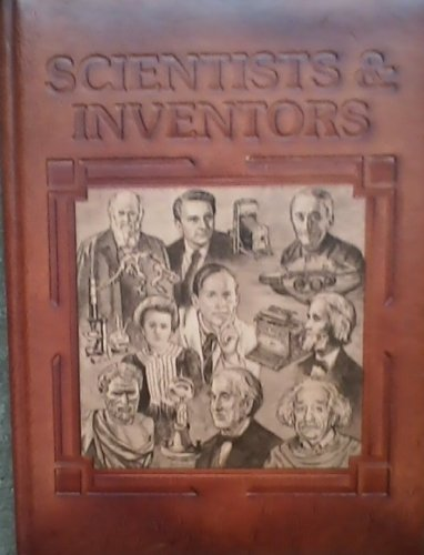 Scientists & Inventors: The People Who Made: Anthony Feldman, Peter