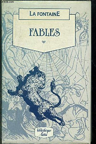 The Fables (English, French and French Edition): La Fontaine, Jean