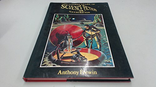9781870630528: One Hundred Years of Science Fiction Illustration 1840-1940