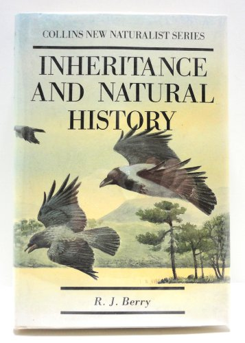 Inheritance and Natural History: R.J.Berry