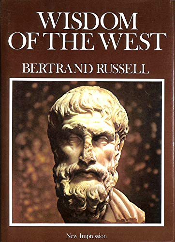 Wisdom of the West: Russell Bertrand