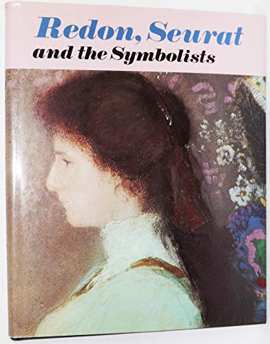 Redon, Seurat and the Symbolists (Bloomsbury collection of modern art): ANON
