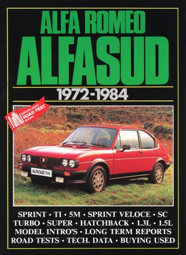 Alfa Romeo Alfasud 1972-84 (Brooklands Road Tests): Clarke, R.M.