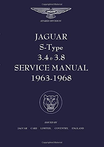 9781870642095: Jaguar S-Type 3.4 & 3.8 Service Manual 1963-1968 (Official Workshop Manuals)