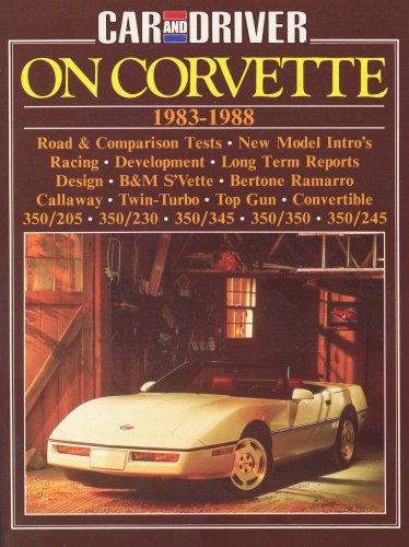 9781870642101: Car and Driver on Corvette: Corvette 1983-88 (Brooklands Books)