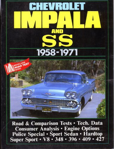9781870642286: Chevrolet Impala and Ss 1958-1971 (Brooklands Books Road Tests Series)