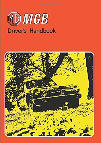 "MG MGB Driver""s Handbook"