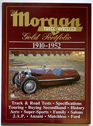 9781870642835: Morgan Road Test Book: Morgan 3-wheeler Gold Portfolio 1910-1952