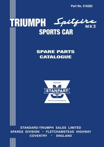 9781870642873: Triumph Spitfire Mk 3 Sports Car Spare Parts Catalogue (No. 516282)