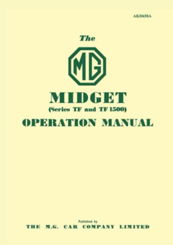 MG Midget Series TF & TF1500 Operation Manual Handbook (9781870642934) by Brooklands Books Ltd