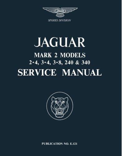 Jaguar Mk.II 3.4, 3.8, 240 & 340 Workshop Manual: R Bentley