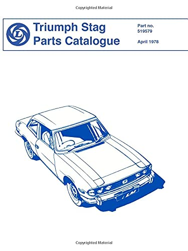 9781870642996: Triumph Stag Parts Catalogue: Parts Catalogue