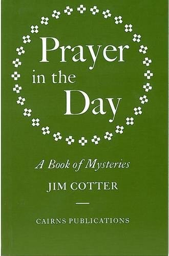 9781870652056: Prayer in the Day: A Book of Mysteries